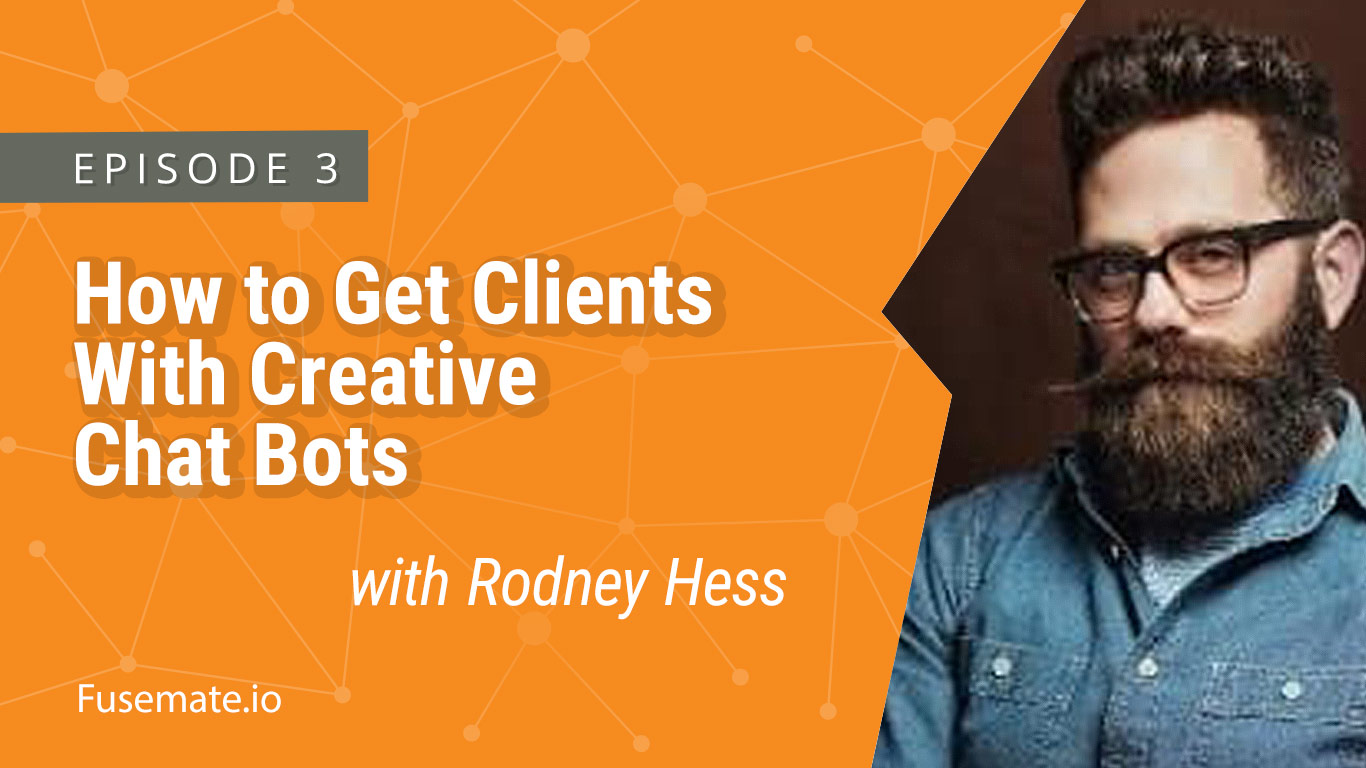 how to get clients with creative chat bots